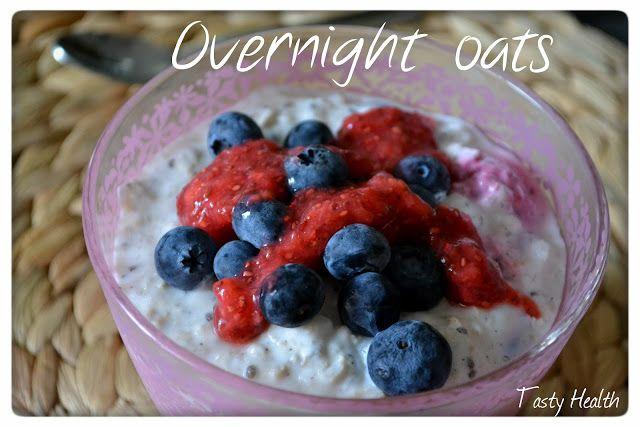 """Tasty Health: """"Overnight oats"""" - en smidig och snabb frukost"""