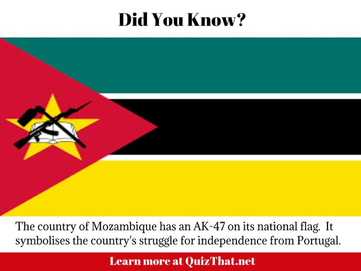 Mozambique flag has a AK-47 on it #didyouknow