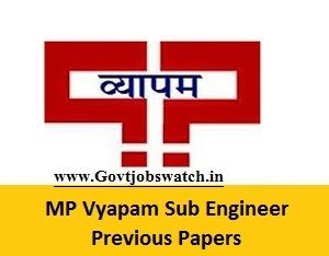 MP Vyapam Sub Engineer Previous Year Question Papers, Model Papers Download Here, MPPEB Sub Engineer Last Years Solved Question Papers - vyapam.nic.in