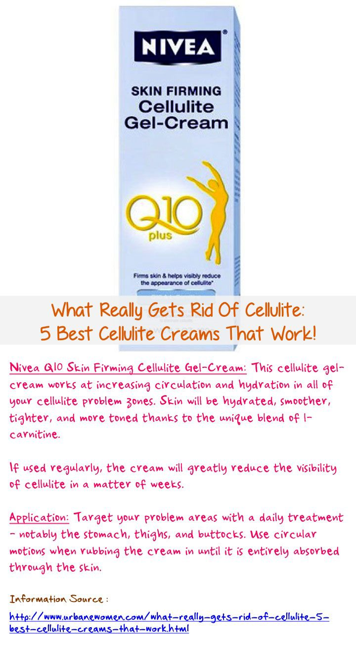 What Really Gets Rid Of Cellulite: 5 Best Cellulite Creams That Work - The Nivea Q10 Skin Firming Cellulite Gel-Cream cream works at increasing circulation and hydration in all of your cellulite problem zones. Skin will be hydrated, smoother, tighter, and more toned thanks to the unique blend of l-carnitine... Read on: http://www.urbanewomen.com/what-really-gets-rid-of-cellulite-5-best-cellulite-creams-that-work.html