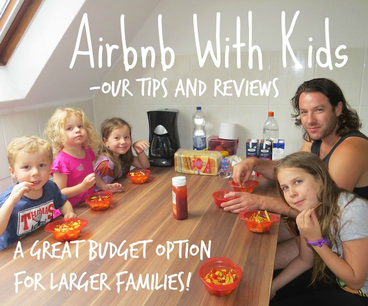 I don't think enough people know about Airbnb and what an absolutely fantastic accommodation resource it is for families, especially larger ones like ours, travelling on a budget. It wasn't until 2015 when we were travelling through The UK and Europe that we first used Airbnb with kids. We were so impressed and amazed by this site and couldn't believe we had not utilised it sooner.