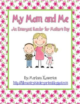My Mom and Me Emergent Reader for Mother's Day - $2: Mothers S Father, Emergency Readers, Emergent Readers, Country Kindergarten, Books Includ, Seasons Kindergarten, Mothers Day, She, Kindergarten Ideas