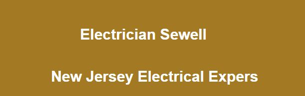 Electrician Sewell - New Jersey Electrical Expers - Sullivan Electric Company LLC