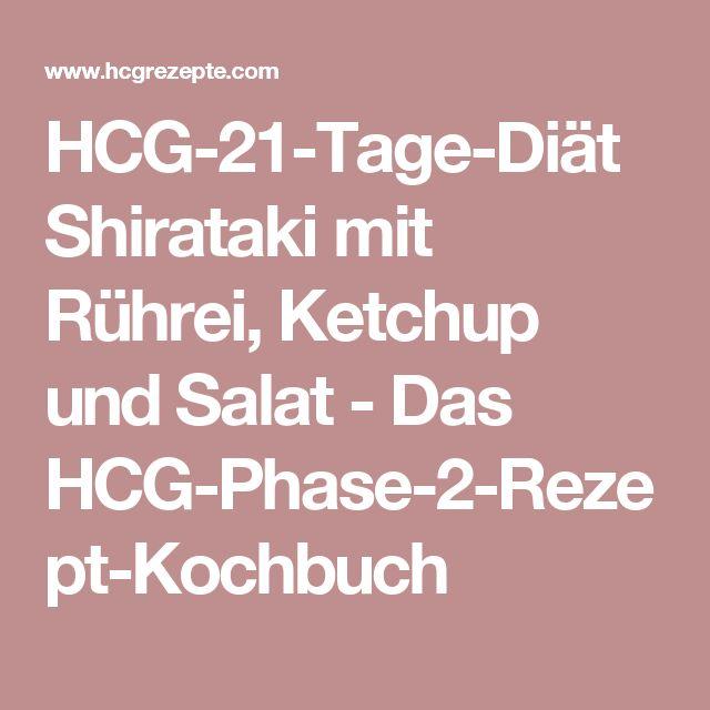 HCG-21-Tage-Diät Shirataki mit Rührei, Ketchup und Salat - Das HCG-Phase-2-Rezept-Kochbuch