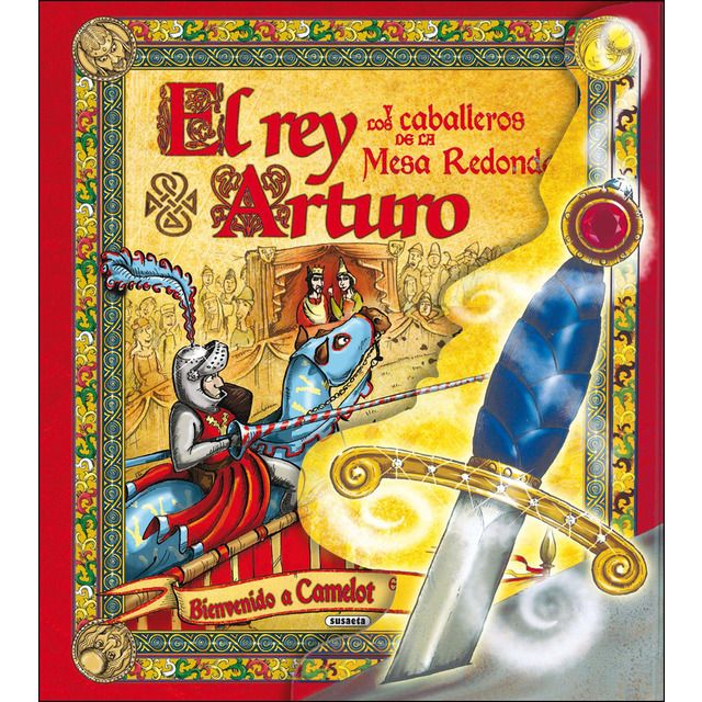 El Rey Arturo Y Los Caballeros De La Mesa Redonda Tapa Dura Rey Arturo Leyenda Del Rey Arturo Mesa Redonda