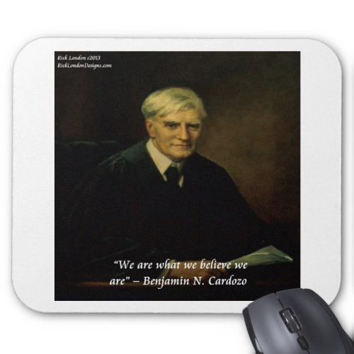 """Benjamin Cardozo """"Who We Are"""" Quote Mouse Pad"""