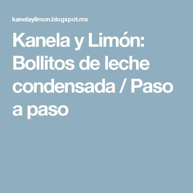 Kanela y Limón: Bollitos de leche condensada / Paso a paso