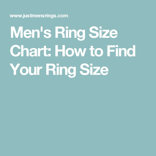 Men's Ring Size Chart: How to Find Your Ring Size