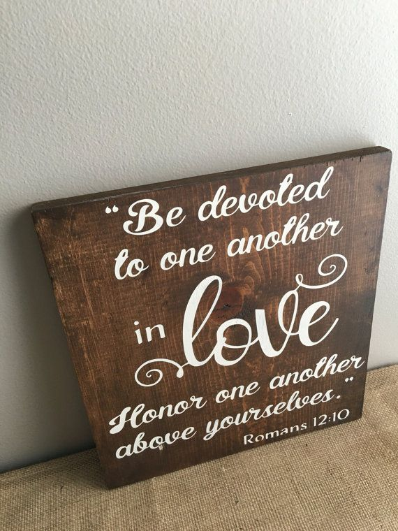 Romans 12:10 Be Devoted to One Another in Love Rustic