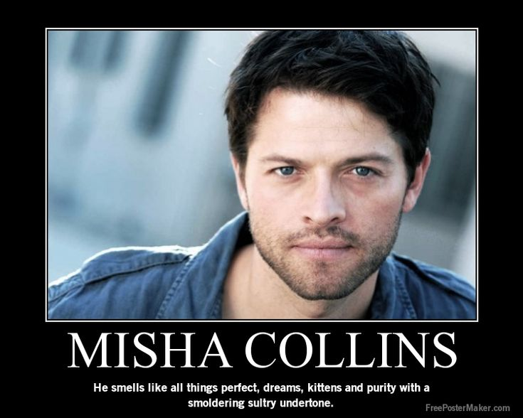 Misha collins shirtless | deviantART: More Like Misha Collins Motivational Poster by ...