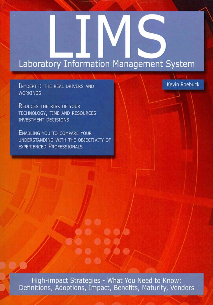 Lims - Laboratory Information Management System: High-Impact Strategies - What You Need to Know: Definitions, Ado...