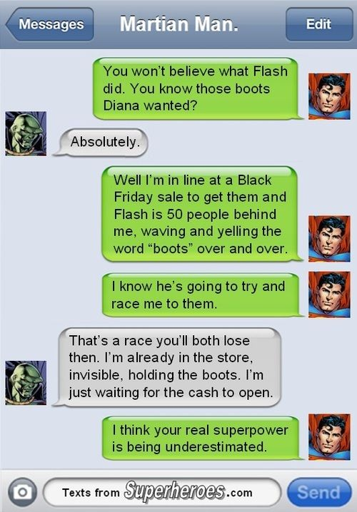 More texts from superheroes, haha, you always have to expect the unexpected!!
