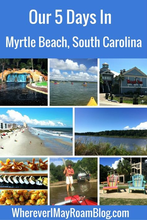 Myrtle Beach South Carolina Is The Ultimate Family Vacation Destination For Sun And Fun Take A Look At Plethora Of Act