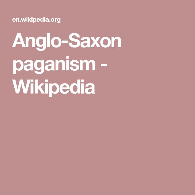 Anglo-Saxon paganism - Wikipedia