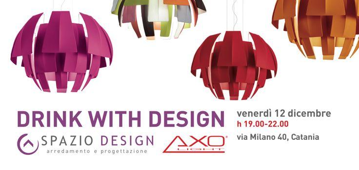 Venerdì 12 Dicembre 2014 Spazio Design #Catania presenta DRINK WITH DESIGN, aperitivo con il design. #arredamento #DrinkWithDesign #InteriorDesign