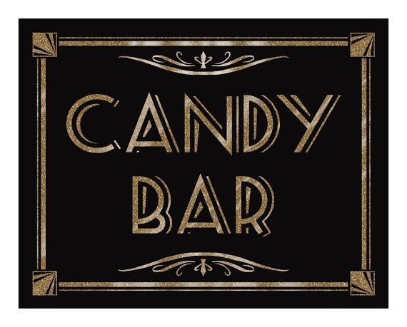 CANDY BAR - Printable - Art Deco-Roaring 20's-Great Gatsby Sign -  instant download - DIY-black and gold wedding on Etsy, $5.51 AUD