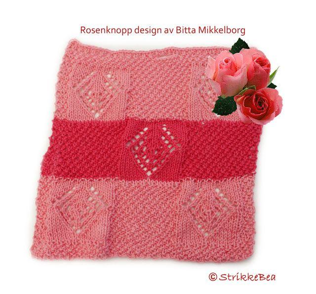 Klut nr. 3 ferdig etter mønster av Bitta Mikkelborg - Kluten har navnet Rosenknopp derfor ble de lak...