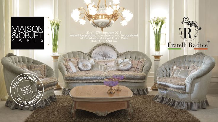 MAISON & OBJET 2015 FAIR  – PARIS VILLEPINTE 23rd – 27th January 2015 We will be pleased to welcome you in our stand  at the Maison & Objet Fair in Paris Hall 4 - Stand A6 #MaisonObjet #MO15 #FratelliRadice #Paris
