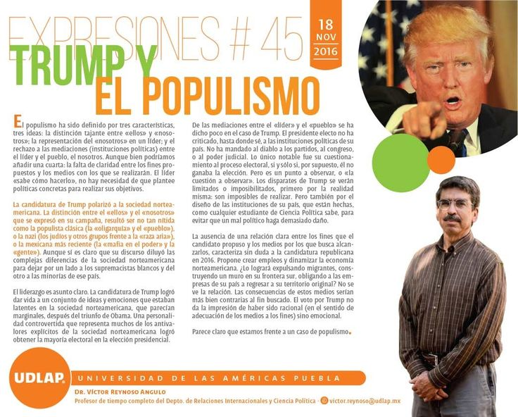 """""""Trump y el populismo"""", por Dr. Víctor Reynoso Angulo, Profesor de tiempo completo del Departamento de Relaciones Internacionales y Ciencia Política #UDLAP. #ExpresionesUDLAP"""