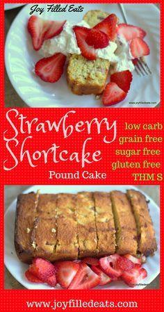 Strawberry Shortcake Pound Cake - Sugar Free, Low Carb, Gluten Free, Grain Free, THM S