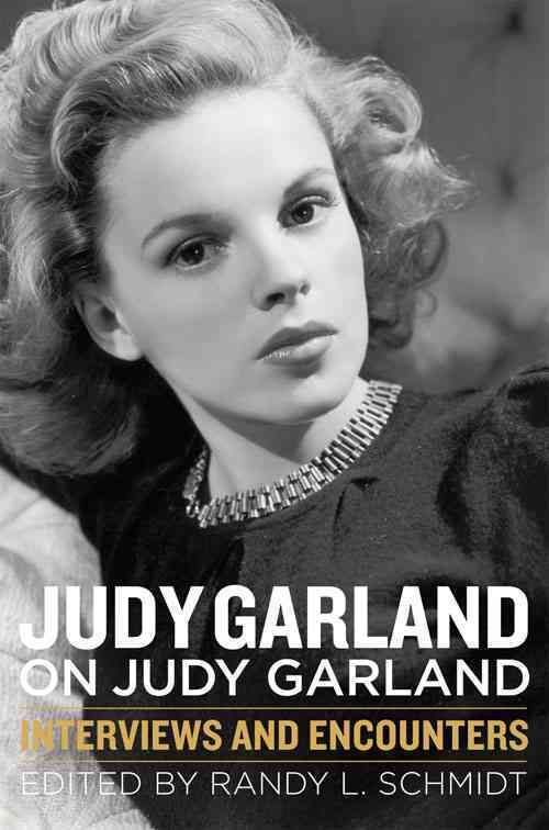 Judy Garland on Judy Garland is the closest we will come to experiencing and exploring the legends planned autobiography. Collecting and presenting the most important Garland interviews and encounters