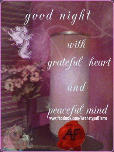 Good night, beloved souls,with grateful heart and peaceful mind. Love and light (agape ke fos) Καληνύχτα αγαπημένες ψυχές. Με ευγνωμοσύνη στην καρδιά και ηρεμία στο νου. Αγάπη και φως! #goodnight, #beloved , #souls #peaceful #mind #love #light #agape #fos  #αγάπη, #φως #ευγνωμοσύνη , #καρδιά #νου   Archetypal Good night | Archetypal Flame