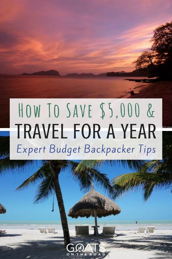 How To Travel The World For A Year On Just 5 000 With Images