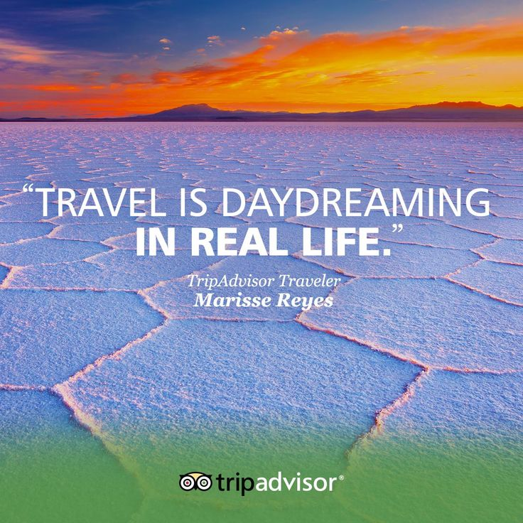 """Travel is daydreaming in real life"""