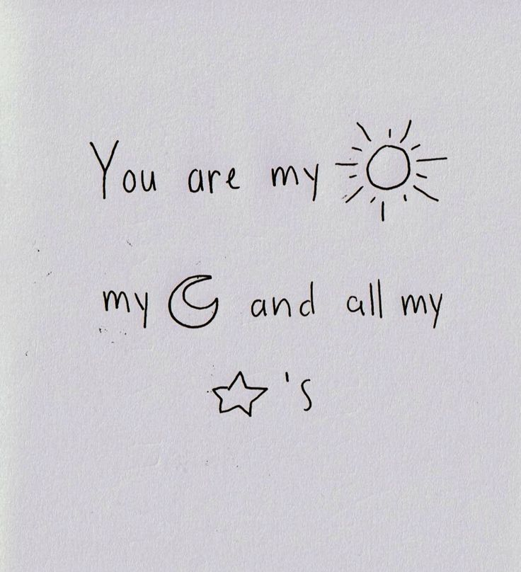 You are my everything. ..even when you are not mine.