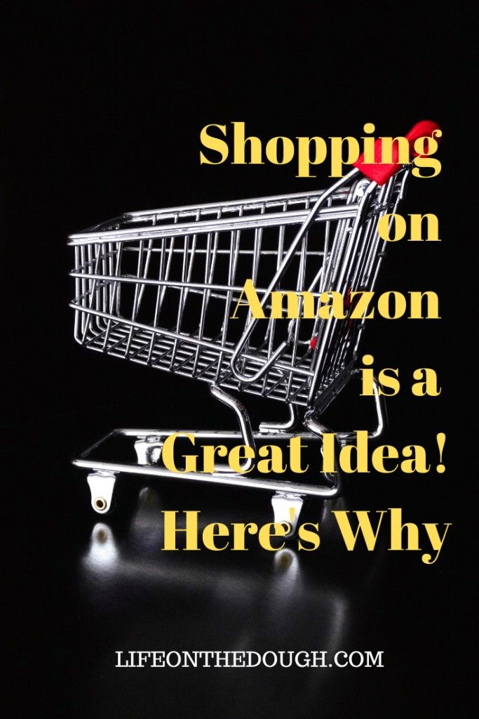 Shopping On Amazon Is A Great Idea Here S Why Amazon Shopping