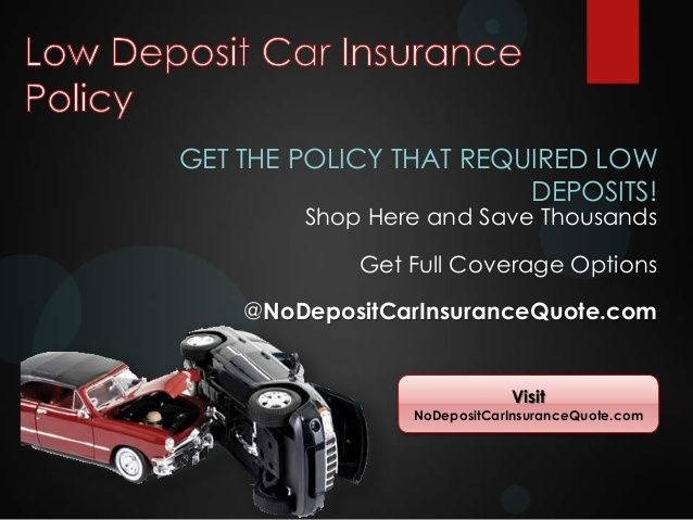 Best Low Deposit Car Insurance Policy Images On Pinterest Autos - No deposit car insurance