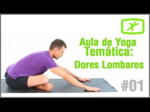 Aula de Yoga para Iniciantes - #11 - Para Tratar Dores Lombar e no Nervo Ciático - YouTube