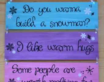 Frozen Decor - Birthday Decoration - Bedroom decoration - Olaf quotes -  Do you wanna build a snowman - some people are worth melting for