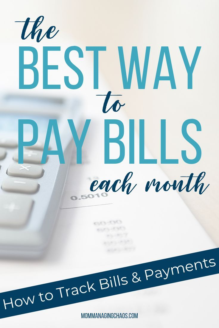 The Best Way To Pay Bills Every Month With Images Budgeting
