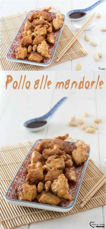 Pollo alle mandorle #ricette #cucina #asiaticfood #pollo