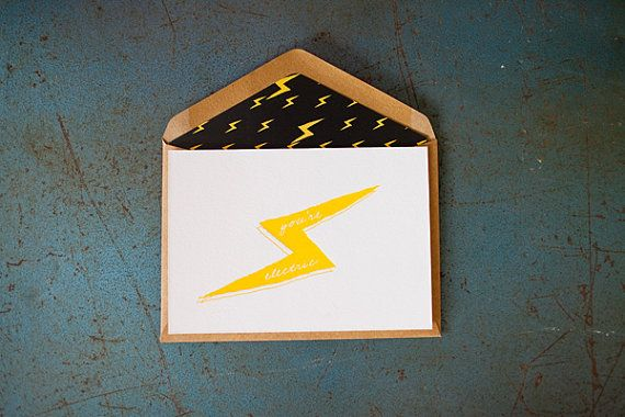 You're Electric {Letterpress Greeting Card} by LittlePeachCo on Etsy, $5.00