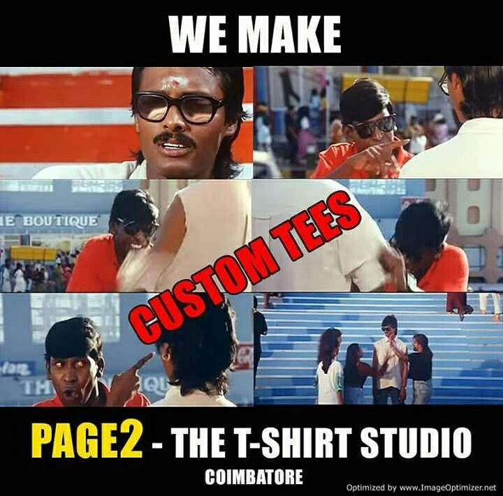 PAGE2 - The T-Shirt Studio We make Custom T-Shirts in Pre-Order Basis. For details Visit our store in near Hopes, Coimbatore or Contact @ Call: 9345554445 or What's app: 8489870346 mail: page2thetshirtstudio@gmail.com
