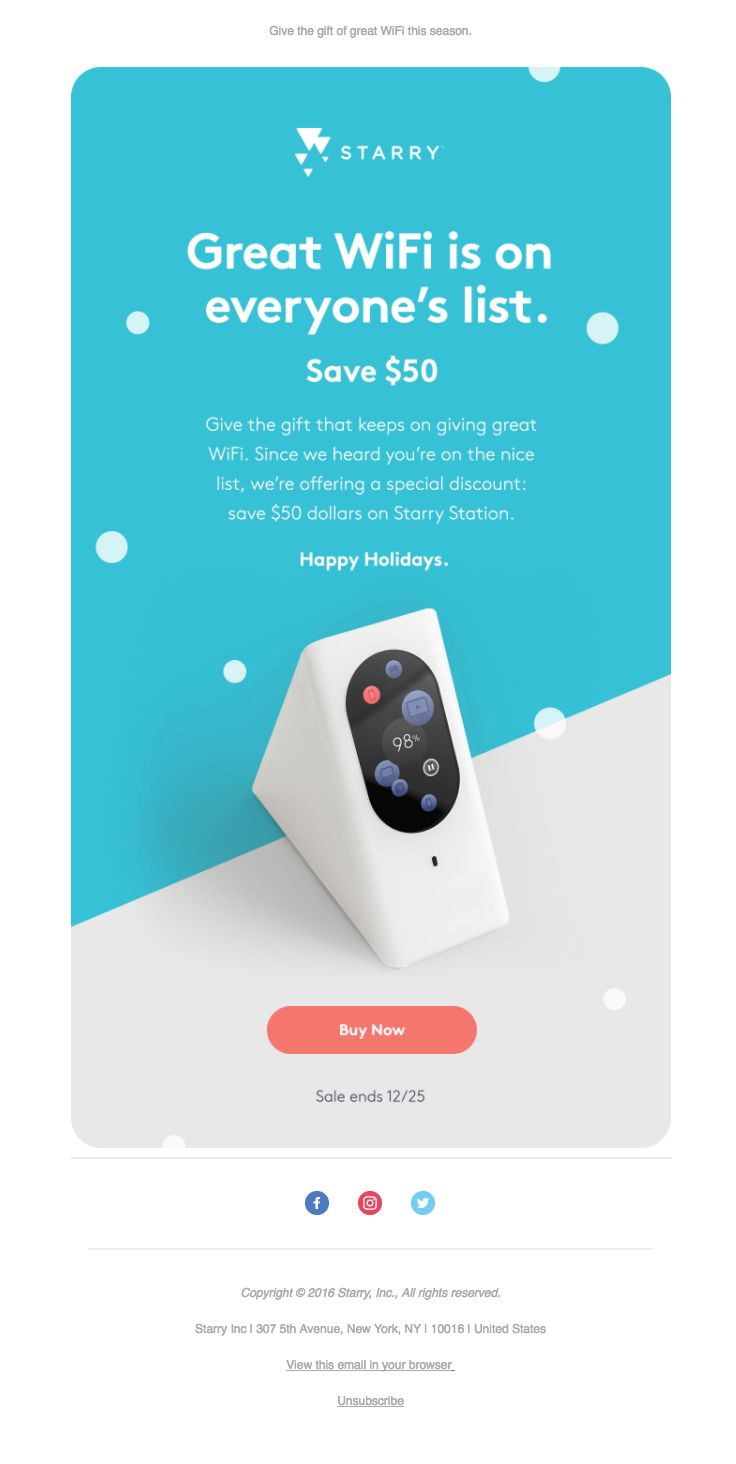 Starry sent this email with the subject line: Save $50 during the holidays - Read about this email and find more holiday emails at ReallyGoodEmails.com #discount #holiday #technology
