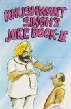 Khushwant Singh's Joke Book 2 (v. 2) [Paperback] by Khushwant Singh