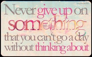 never: Favorit Quotes, Remember This, Dream, Motivation, Truths, So True, Never Give Up, Inspiration Quotes, Nevergiveup