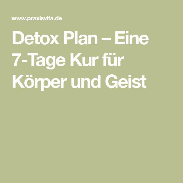 Detox Plan – Eine 7-Tage Kur für Körper und Geist