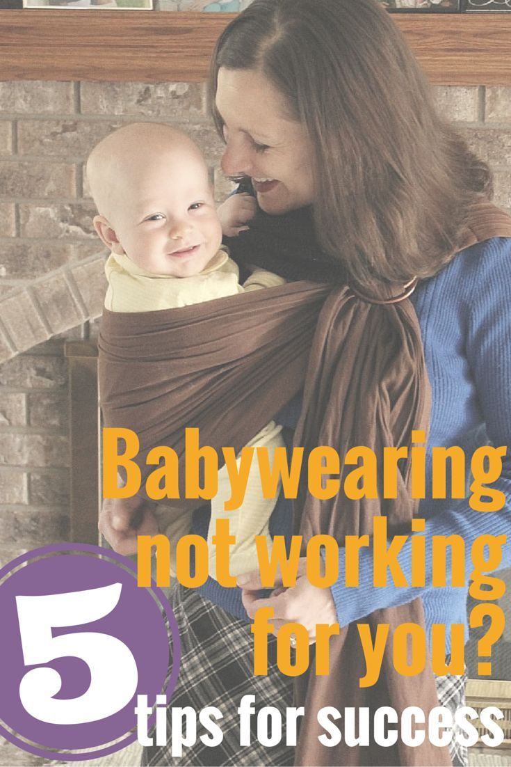 Babywearing not working for you? 5 tips for success that work for any carrier or sling