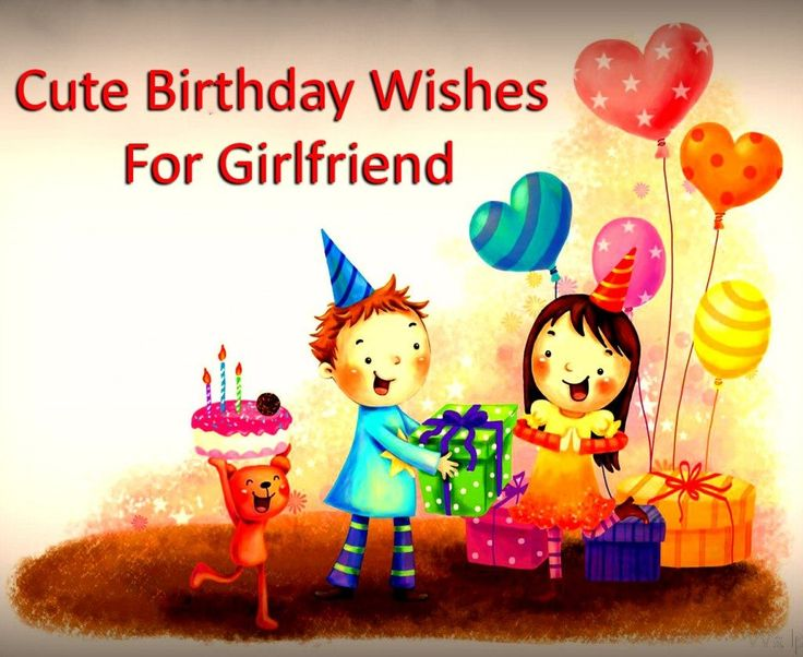Cute Birthday Wishes For Girlfriend