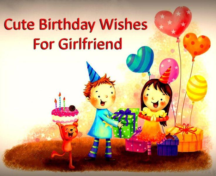 Cute Friendship Birthday Wishes ~ Cute birthday wishes for girlfriend happy pinterest
