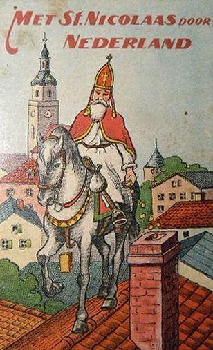 Sint Nicolaas en zijn Maatjes: Vintage illustratie Met St Nicolaas door Nederland. Aardige vertellingen voor onze jeugd. Schrijver : H.C.J.; Uitgever: Hecozet