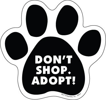 "5"" x 5"" Don't Shop. Adopt! Paw Print Car Magnet"