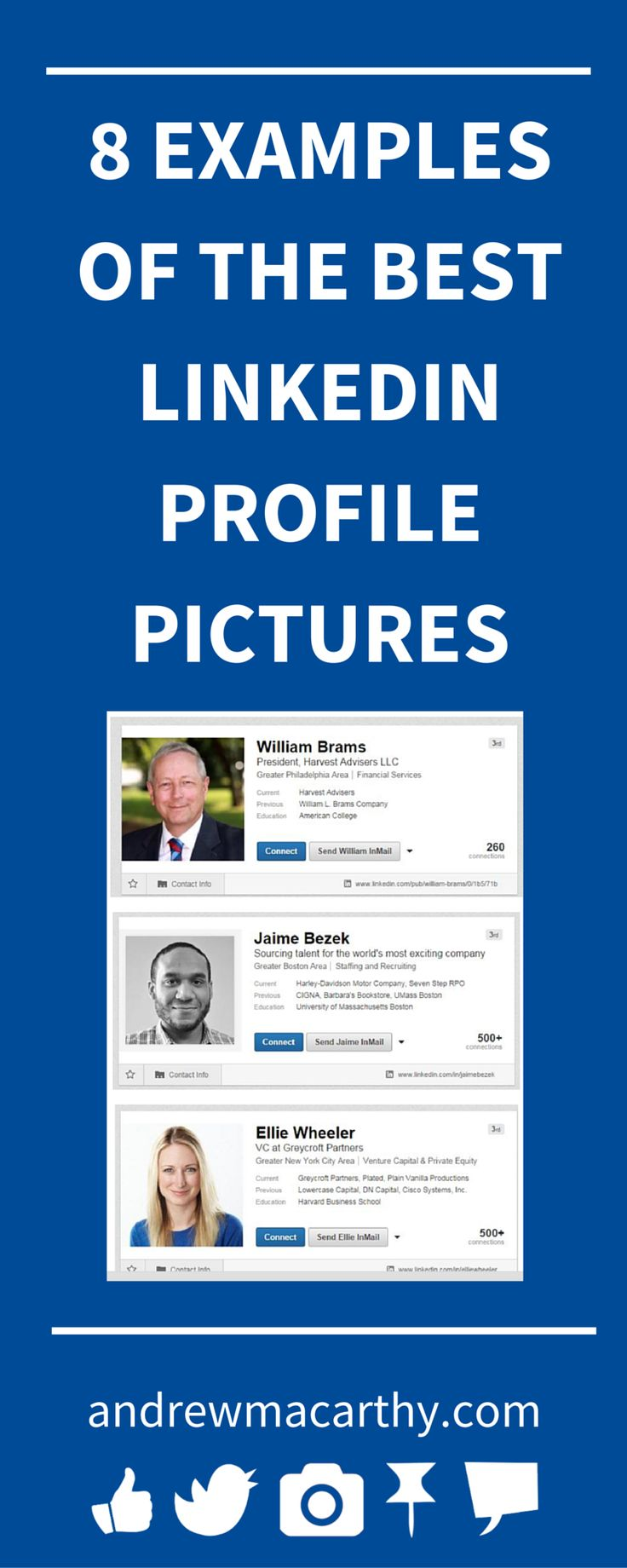LinkedIn Profile Photo Tips 8 Examples of Best LinkedIn