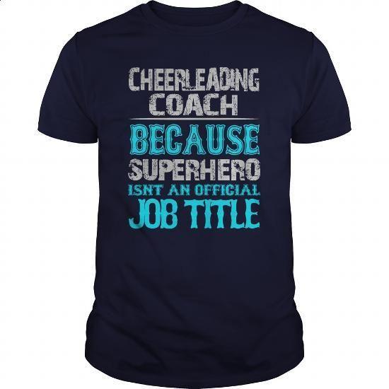 Cheerleading Coach Shirt #tee #teeshirt. SIMILAR ITEMS => https://www.sunfrog.com/Jobs/Cheerleading-Coach-Shirt-Navy-Blue-Guys.html?60505