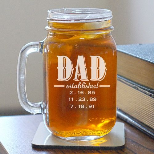 Established Mason Jar Celebrate being a Dad, and list every established year. This is a great gift for dad. This personalized mason Jar can hold up to 7 dates. You can choose any title you like. This