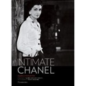 "Of the several books published on Coco Chanel just this year, Intimate Chanel gives us an unprecedented glimpse into her private life, thanks to Chanel's grandniece and only living relative, who opened the family archives to the author. Through family photographs, correspondence, gifts from her friends and lovers, the book has a voyeuristic feel, like rummaging through someone's secret drawers. In this case, it's ""Auntie Coco's."""